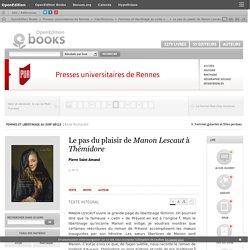 Femmes et libertinage au xviiie siècle - Le pas du plaisir de Manon Lescaut à Thémidore