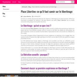 Place Libertine: ce qu'il faut savoir sur le libertinage