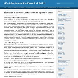 Life, Liberty, and the Pursuit of Agility » Blog Archive » Estimation is Easy and Useful: Estimate a game of Chess