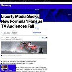 Liberty Media Seeks New Formula 1 Fans as TV Audiences Fall