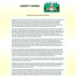 LIBERTY HOMES --- Earth formed. Earth sheltered