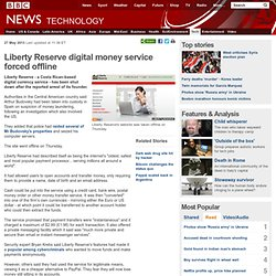 Liberty Reserve digital money service forced offline