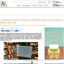 Un libraire renonce à gagner de l'argent pour encourager la lecture d'un livre
