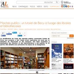 Marchés publics : un tutoriel de Bercy à l'usage des libraires et bibliothécaires
