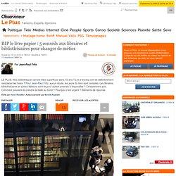 RIP le livre papier : 5 conseils aux libraires et bibliothécaires pour changer de métier