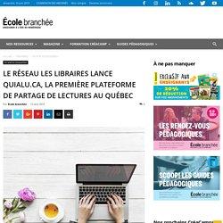 Le réseau les Libraires lance quialu.ca, la première plateforme de partage de lectures au Québec