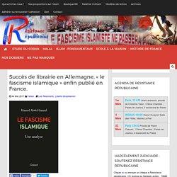"""Succès de librairie en Allemagne, """"le fascisme islamique"""" enfin publié en France."""