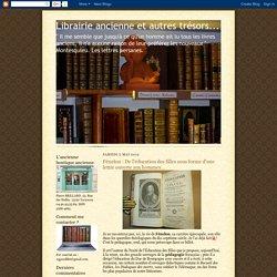 Librairie ancienne et autres trésors...: Fénelon : De l'éducation des filles sous forme d'une lettre ouverte aux hommes…