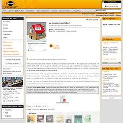 Librairie : Boutique en ligne : Catalogue de la librairie : Guides : Guides métiers : Je monte mon label