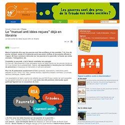 """Le """"manuel anti idées reçues"""" déjà en librairie - Mouvement ATD (Agir Tous pour la Dignité) Quart Monde France"""