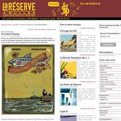 Librairie La Réserve à Bulles - Un océan d'amour