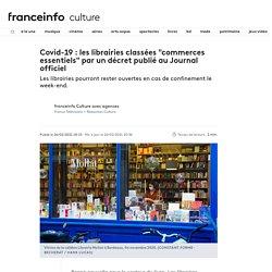 """Covid-19 : les librairies classées """"commerces essentiels"""" par un décret publié au Journal officiel..."""