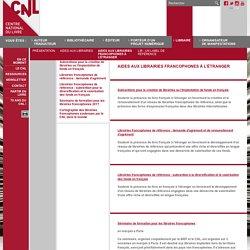Aides aux librairies francophones à l'étranger - Libraire - Site internet du Centre national du livre