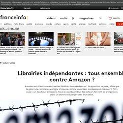 Librairies indépendantes : tous ensemble contre Amazon ?