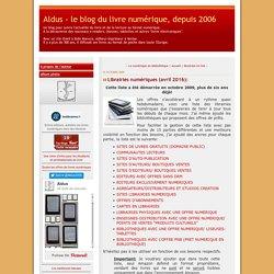 Librairies numériques (avril 2016): - Aldus - le blog du livre numérique, depuis 2006