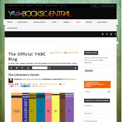 The Librarian's Corner - The Official YABC Blog