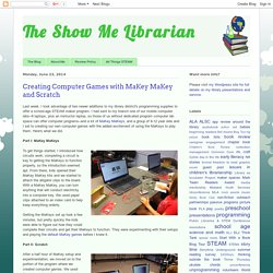 Creating Computer Games with MaKey MaKey and Scratch