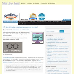 15 Non-librarian blog(ger)s too good to miss!