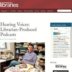 Hearing Voices: Librarian-Produced Podcasts
