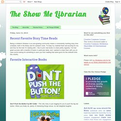 The Show Me Librarian: Recent Favorite Story Time Reads