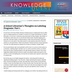 A School Librarian's Thoughts on Labeling Programs: Part 1