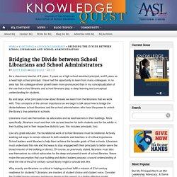 Bridging the Divide between School Librarians and School Administrators