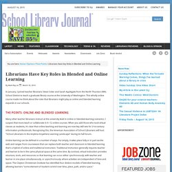 Librarians Have Key Roles in Blended and Online Learning