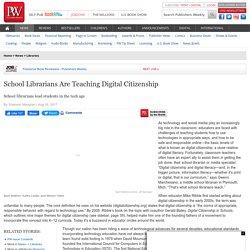 School Librarians Are Teaching Digital Citizenship