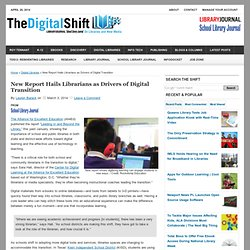 New Report Hails Librarians as Drivers of Digital Transition
