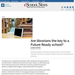 Are librarians the key to a Future Ready school?