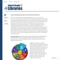 Future Ready Librarians as Instructional Partners