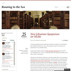 New Librarians Symposium (or NLS6) | librararianville