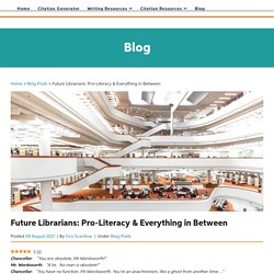 Future Librarians: Pro-Literacy & Everything in Between - EasyBib Blog