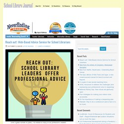 Reach out!: Web-Based Advice Service for School Librarians - NeverEndingSearch