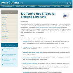 100 Terrific Tips and Tools for Blogging Librarians