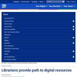Librarians provide path to digital resources (UFT)