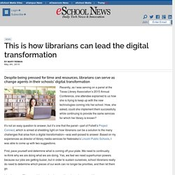 This is how librarians can lead the digital transformation