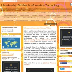 Librarianship Studies & Information Technology: Library and Information Science Videos