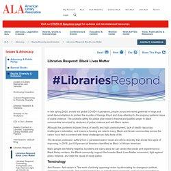 Libraries Respond: Black Lives Matter