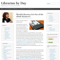 Should Libraries Get Out of the eBook Business?