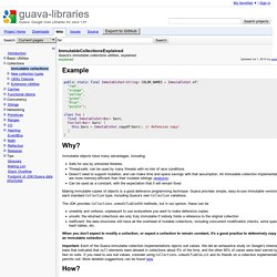 ImmutableCollectionsExplained - guava-libraries - Guava's immutable collections utilities, explained. - Guava: Google Core Libraries for Java 1.6+