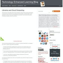 Libraries and Cloud Computing