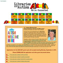 Libraries and Autism: We're Connected - Autism Welcome Here GRANT