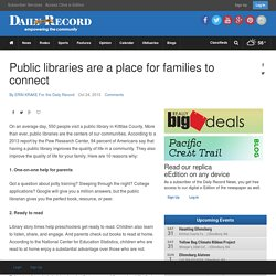 Public libraries are a place for families to connect