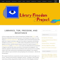 Libraries, Tor, freedom, and resistance – Library Freedom Project