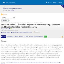 Full article: How Can School Libraries Support Student Wellbeing? Evidence and Implications for Further Research