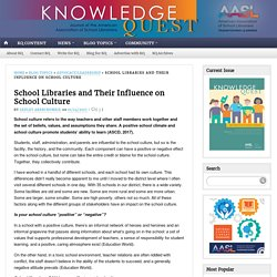School Libraries and Their Influence on School Culture