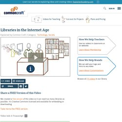 Libraries in the Internet Age Explained by Common Craft