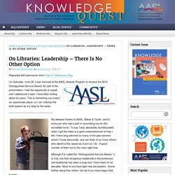 On Libraries: Leadership – There Is No Other Option