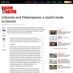 Libraries and Makerspaces: a match made in heaven